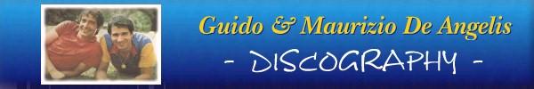 Guido & Maurizio De Angelis  -  Discography [Compact Disc]